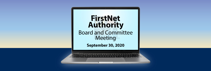 "A computer displaying ""FirstNet Authority Board and Committee Meeting September, 2020"""