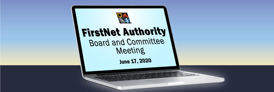 """""""FirstNet Authority Board and Committee Meeting, June 17, 2020"""" shown on the screen of a laptop"""