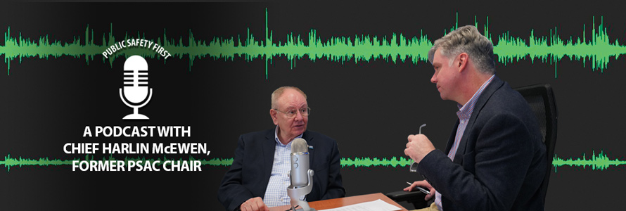 host Dave Buchanan sits down with former PSAC chair, Chief Harlin McEwen