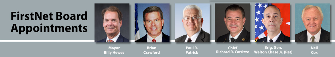 Secretary Ross Appoints FirstNet Board Members; Statements from FirstNet Chair, Appointees
