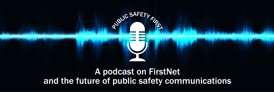 Public Safety First Podcast