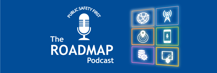 "The words ""The Roadmap Podcast,"" the Public Safety First podcast logo including a microphone icon, and six icons representing the six Roadmap domains lit like neon signs"
