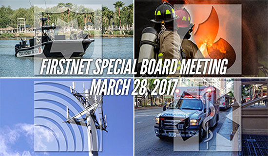 FirstNet Special Board Meeting, March 28, 2017