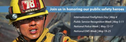 "A firefighter in safety gear and helmet looks out, behind him is debris from a building. Text in the image reads ""Join us in honoring our public safety heroes: International Firefighters Day 